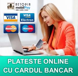 Plateste Online cu Cardul Bancar