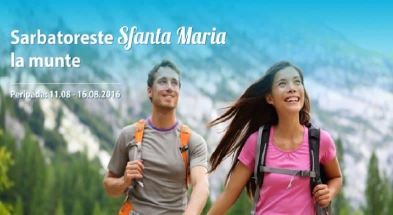 Oferta la Munte de Sf Maria in perioada 11 – 16.08.2016